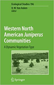 Book Western North American Juniperus Communities: A Dynamic Vegetation Type (Ecological Studies)