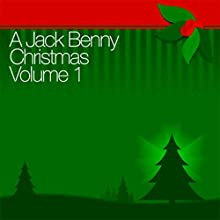 A Jack Benny Christmas Vol. 1 Radio/TV Program by Jack Benny