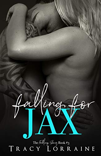 Falling For Jax: A Second Chance Romance