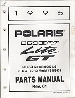 1995 POLARIS SNOWMOBILE INDY LITE GT P/N 9912892 PARTS MANUAL (755