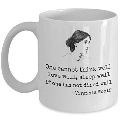Book lover coffee mug - Virginia Woolf inspirational quote on life - female writer feminist feminism movement modernist literature author gift for readers - 11 oz library tea cup -