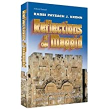 Reflections of the Maggid: Inspirational stories from around the globe and around the corner (ArtScroll series)