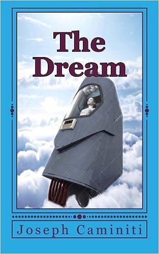 The Dream: Joseph Caminiti: 9781517072476: Amazon.com: Books