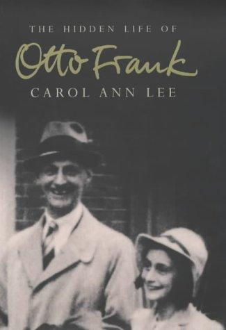The Hidden Life Of Otto Frank. ebook