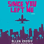 Since You Left Me | Allen Zadoff