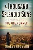 BY Hosseini, Khaled ( Author ) [{ A Thousand Splendid Suns By Hosseini, Khaled ( Author ) Jun - 01- 2007 ( Hardcover…