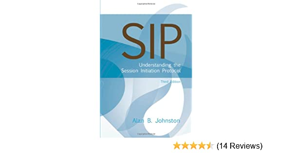 SIP: Understanding the Session Initiation Protocol (Artech