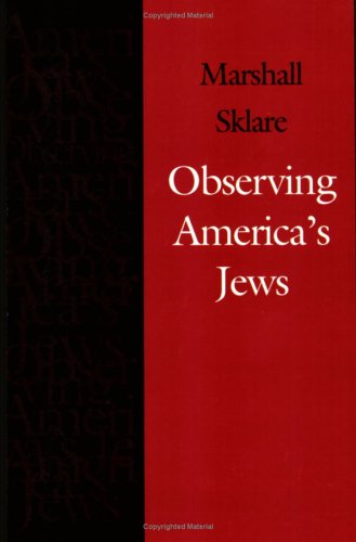 Observing America's Jews (Brandeis Series in American Jewish History, Culture, and Life) ebook