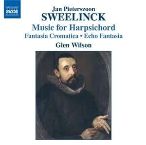 Sweelinck: Music for Harpsichord- Fantasia Cromatica / Echo Fantasia