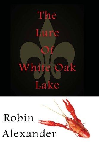The Lure of White Oak Lake PDF