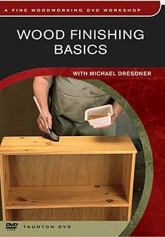 Wood Finishing Basics - Wood Finishing Basics