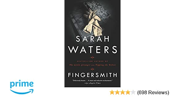 Fingersmith Sarah Waters 9781573229722 Amazoncom Books