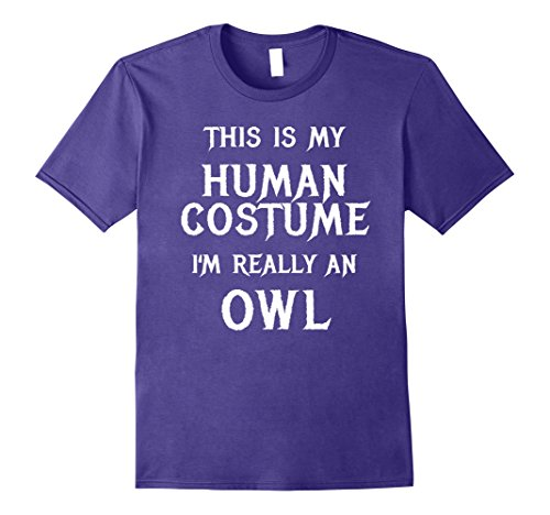 Owl Costumes Diy (Mens I'm Really an Owl Halloween Costume Shirt Easy Funny Large Purple)
