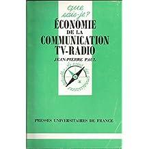 Economie des communications, de la télévision et de la radio