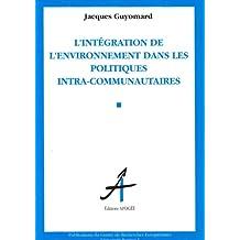 Intégration de l'environnement dans les polititques communautaires