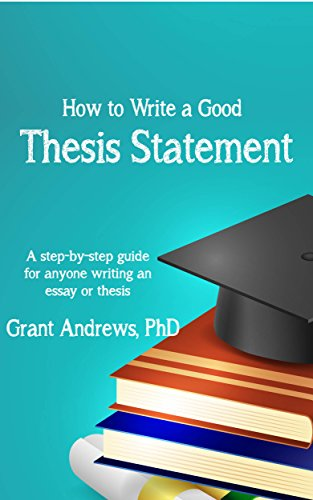Good Essay Topics For High School  What Is Thesis In An Essay also Simple Essays In English Thesis Statement How To Write A Good Thesis Statement Essay And Thesis  Writing Book  An Essay On Science