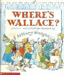 Where's Wallace?: Story and Panoramas