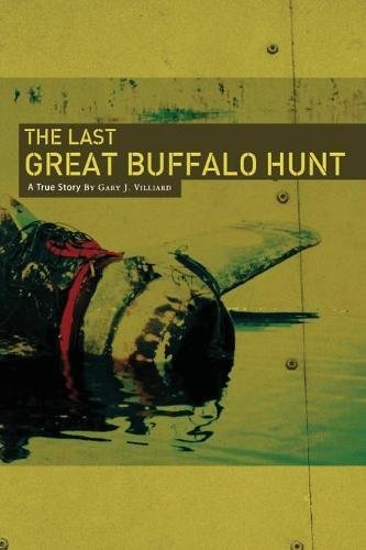The Last Great Buffalo Hunt ()
