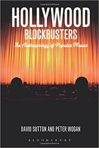 Amazon Com Hollywood Blockbusters The Anthropology Of Popular