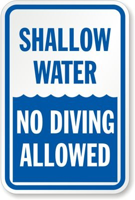 Shallow Water No Diving Allowed Sign, 18