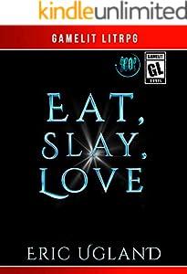 Eat, Slay, Love (The Good Guys Book 10)