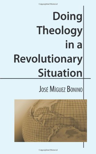 Doing Theology in a Revolutionary Situation (Confrontation books)