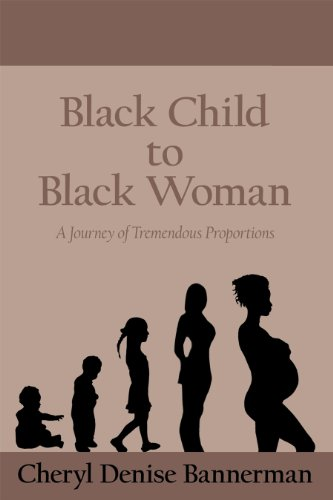 Black Child to Black Woman by [Bannerman, Cheryl Denise]