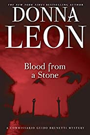 Blood from a Stone (Commissario Brunetti Book 14)