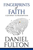 Fingerprints of Faith: A Journey to Redemption