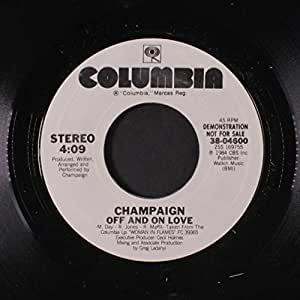 champaign off and on love same 45 rpm single music. Black Bedroom Furniture Sets. Home Design Ideas