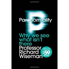 Learn more about the book, Paranormality: Why We See What Isn't There