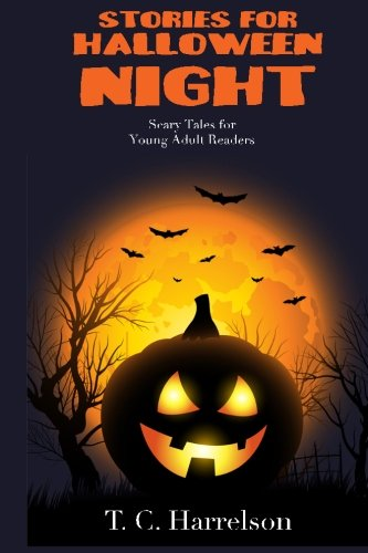 Stories for Halloween Night: 3 Short Tales for Middle Grade and Young Adult Readers