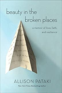 Book Cover: Beauty in the Broken Places: A Memoir of Love, Faith, and Resilience