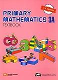 Primary Mathematics 3A : Textbook, Parker, Thomas H., 9810185022