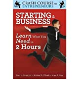 [Starting a Business] Learn What You Need in Two Hours (Crash Course for Entrepreneurs) ] BY [O'Keefe, Michael F]Paperback
