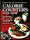 Better Homes and Gardens Calorie Counter's Cook Book, Better Homes and Gardens Editors, 0696004933