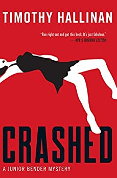 Crashed (A Junior Bender Mystery Book 1) by [Hallinan, Timothy]