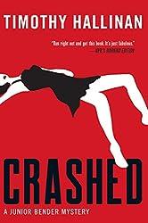 Crashed (A Junior Bender Mystery Book 1)