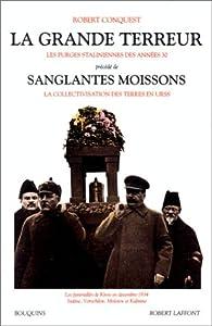 La grande terreur, précédé des 'Sanglantes moissons : Les purges staliniennes des années 30' par Robert Conquest