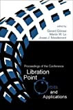 img - for Libration Point Orbits and Applications: Proceedings of the Conference Aiguablava, Spain 10 - 14 June 2002 book / textbook / text book