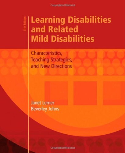 Learning Disabilities and Related Mild Disabilities: Characteristics, Teaching Strategies, and New Directions