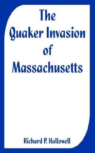 Quaker Invasion of Massachusetts, The pdf