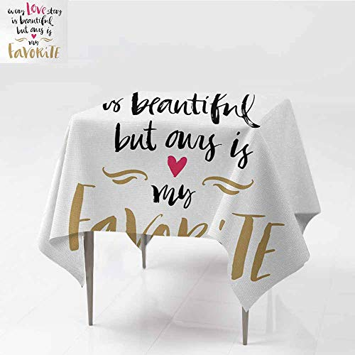 Restaurant Tablecloth Valentines Day Every Love Story is Beautiful but Ours is My Favorite Romantic Idea White Black Pink Picnic W70 xL70