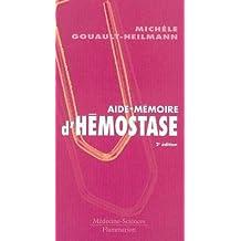 Aide-memoire d'Hemostase 2e Ed.