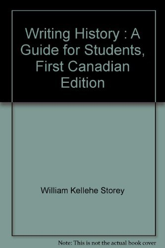 Writing History : A Guide for Students, First Canadian Edition