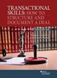 Transactional Skills: How to Structure and Document a Deal
