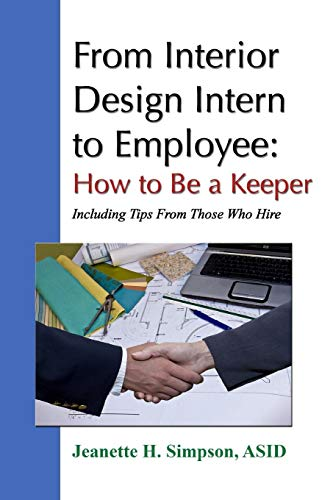 From Interior Design Intern to Employee: How to Be a...