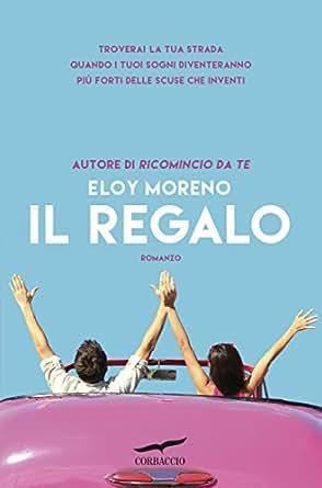 Il regalo (Italian Edition) - Kindle edition by Eloy Moreno ...
