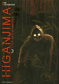 Higanjima, tome 3 par Koji Matsumoto