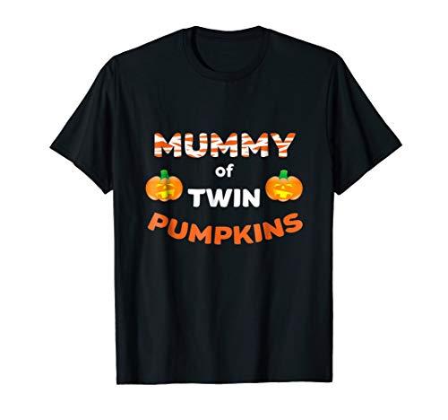 - Mummy of Twin Pumpkins - Funny twin mom Halloween T-Shirt
